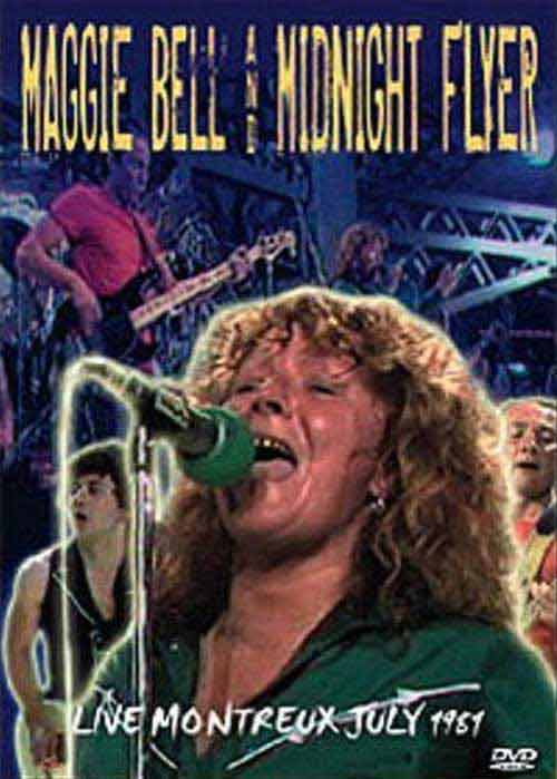Maggie Bell And Midnight Flyer - Live Montreux July 1981