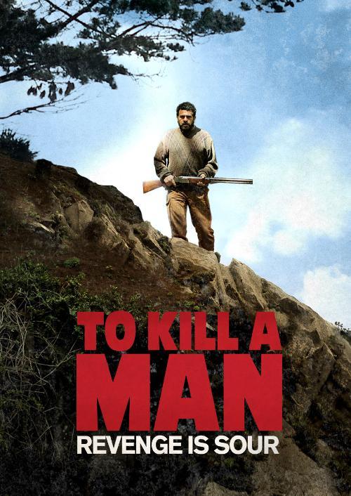 To Kill a Man