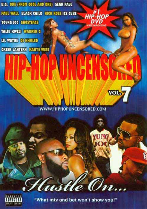 Hip Hop Uncensored 7 - Hustle On