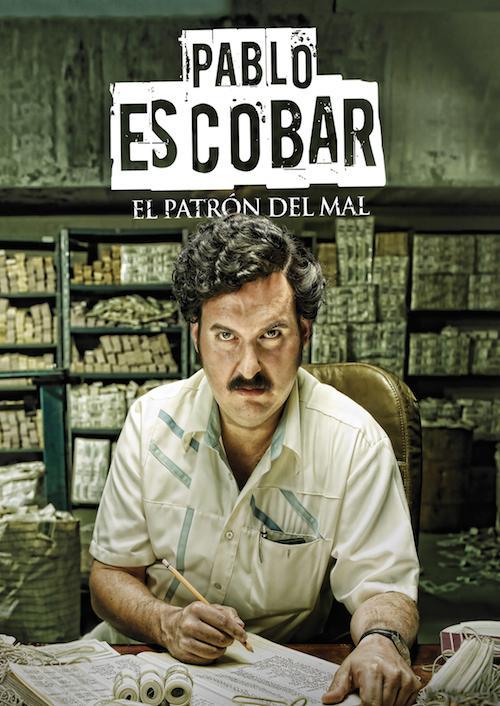 Pablo Escobar: El Patron del Mal