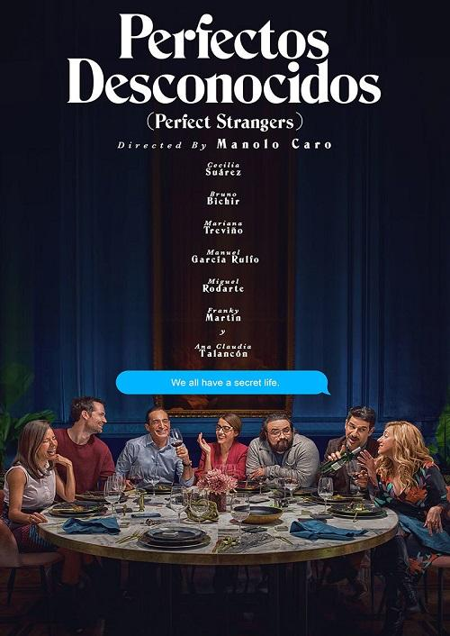 Perfectos Desconocidos (Perfect Strangers)