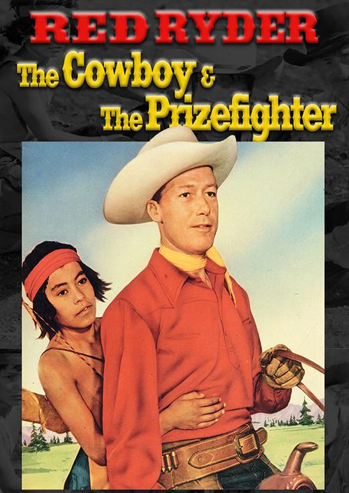 Red Ryder: Cowboy And The Prizefighter