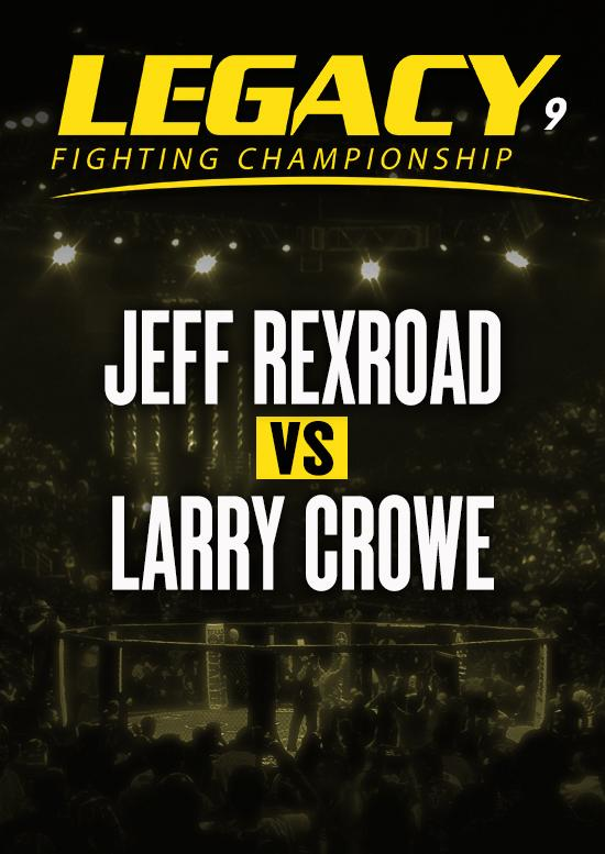 Jeff Rexroad vs. Larry Crowe