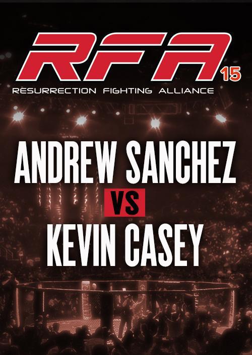 Andrew Sanchez vs. Kevin Casey