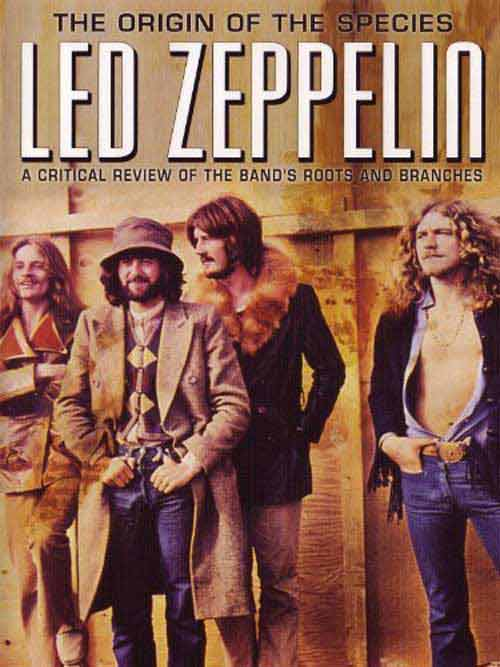 Led Zeppelin - Origin of the Species