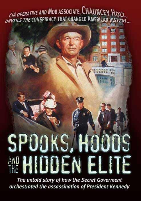 Spooks, Hoods and the Hidden Elite