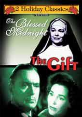 The Blessed Midnight/The Gift