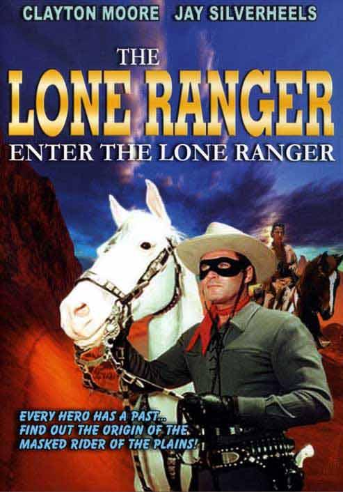 The Lone Ranger: Enter The Lone Ranger
