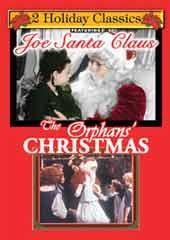 Joe Santa Claus/The Orphans' Christmas