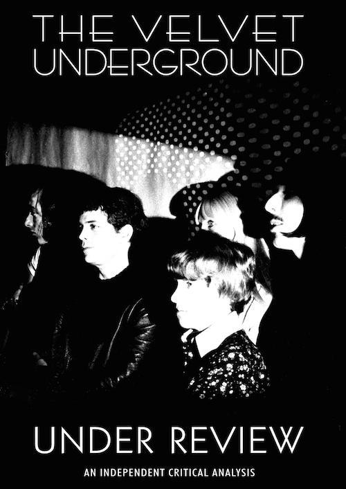 Velvet Underground - Under Review