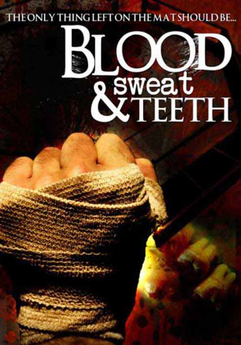 Blood, Sweat and Teeth