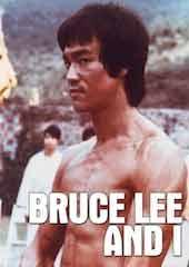 Bruce Lee And I (aka His Last Days)
