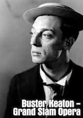 Buster Keaton - Grand Slam Opera