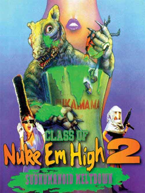 Class of Nuke'Em High 2