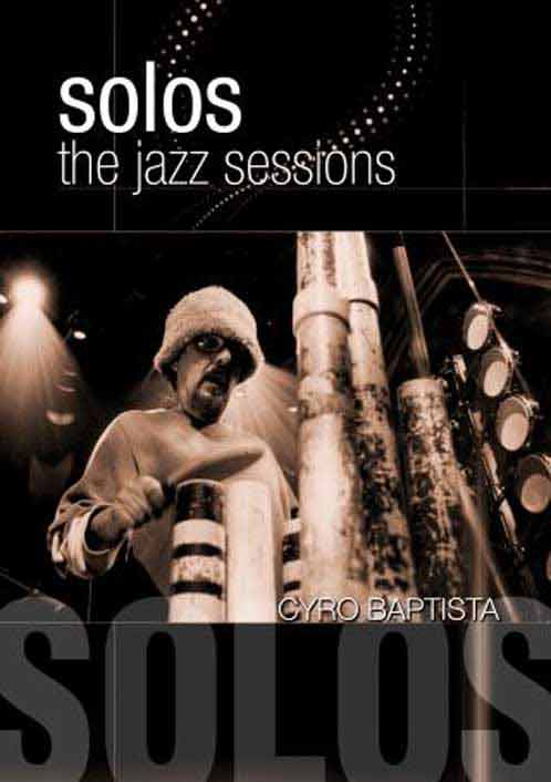 Cyro Baptisto - Solos: The Jazz Sessions