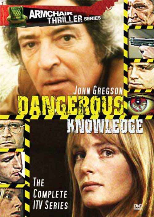 Armchair Thriller Series - Dangerous Knowledge