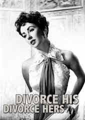 Divorce His - Divorce Hers Part 1