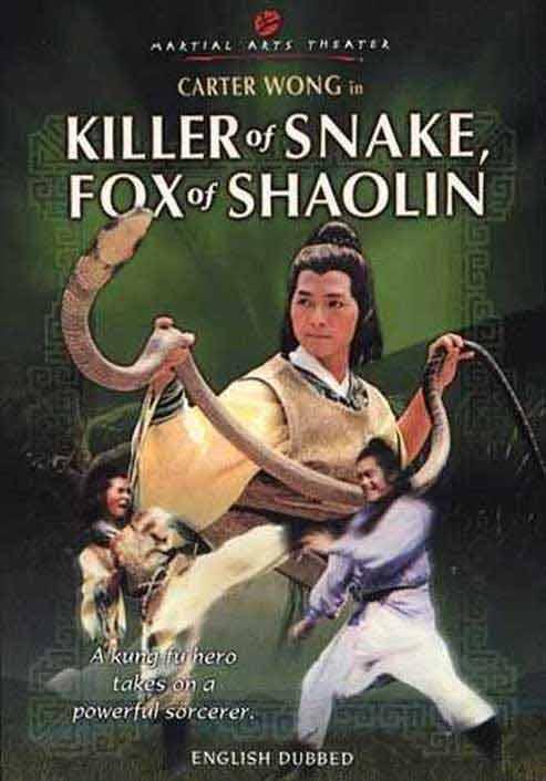 Killer Of Snake, Fox Of Shaolin