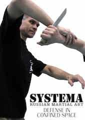 Systema: Defense in Confined Space