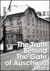 The Truth Behind The Gate of Auschwitz: Part 1