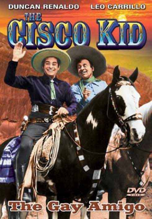 The Cisco Kid - The Gay Amigo